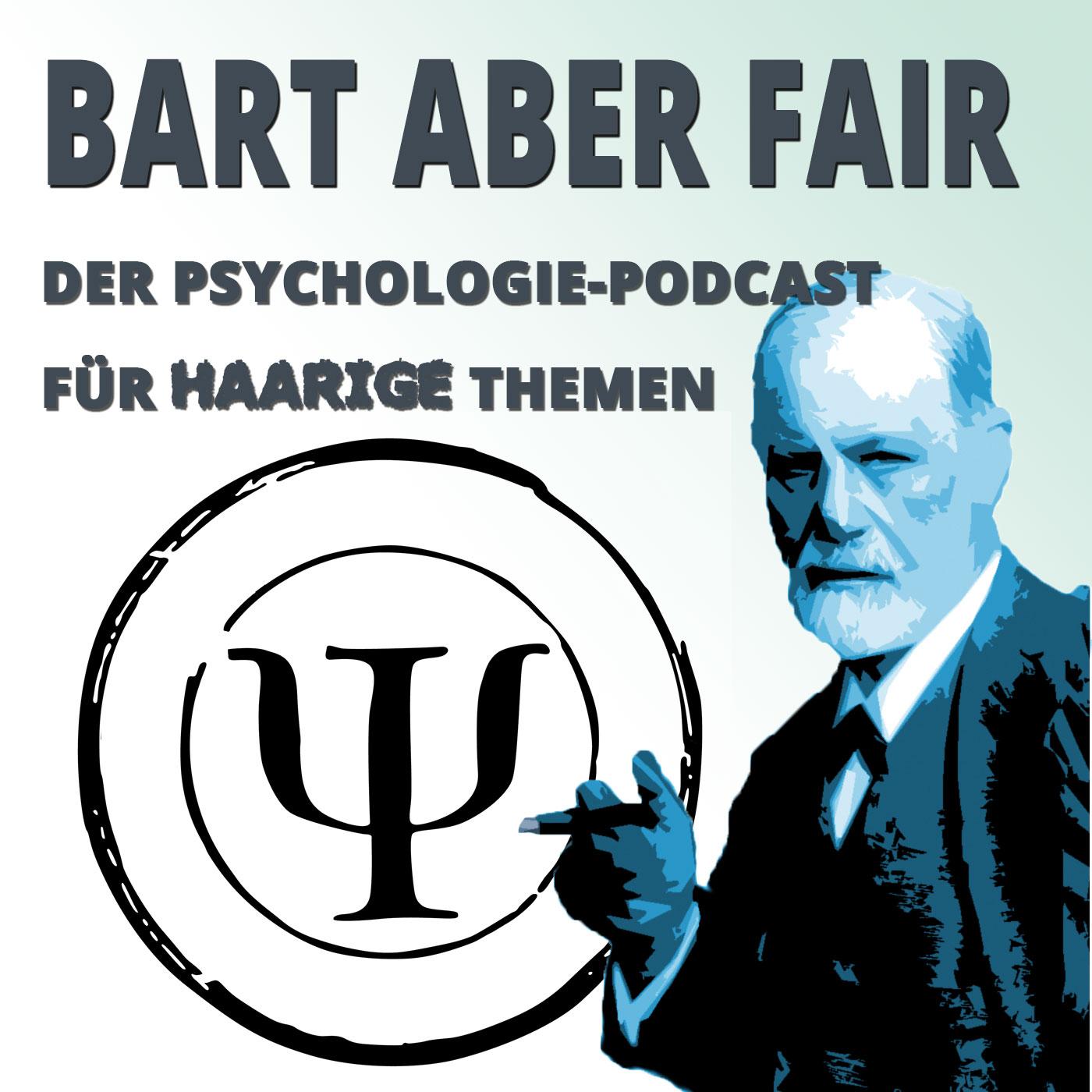 Bart aber Fair – Der Psychologiepodcast für haarige Themen