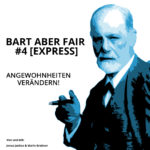 Bart aber Fair #4 – Angewohnheiten verändern [Express]